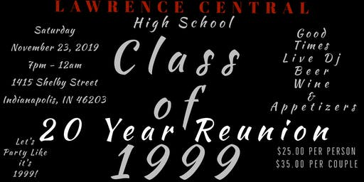 Lawrence Central High School c/o 1999 -20 Year Reunion