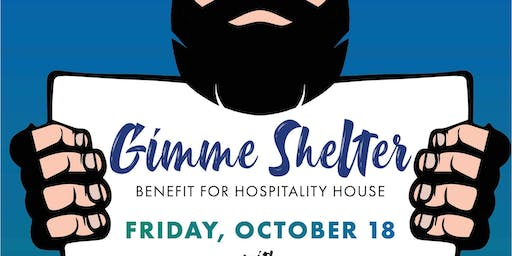 Gimme Shelter - Benefit for Hospitality House!