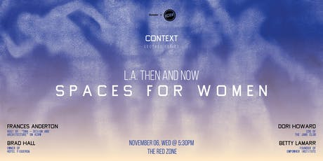 L.A. THEN AND NOW - SPACES FOR WOMEN tickets