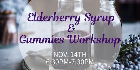 Elderberry Syrup & Gummies Workshop tickets