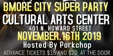 BMORE CITY KINGS & QUEENS SUPER PARTY tickets