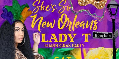 Lady T She's So New Orleans Party