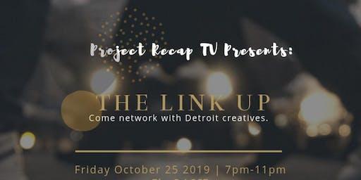 Project Recap TV Presents: The Link up