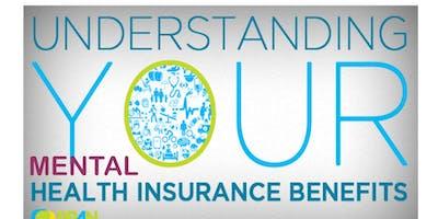 Health Insurance Literacy 101: Understand Your Mental Health Benefits