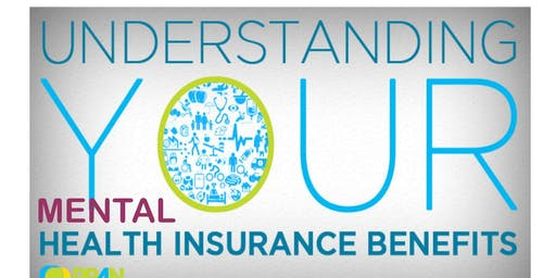 Health Insurance Literacy 101: Understand Your Mental Health Benefits