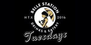 Belle Tuesdays at Belle Station