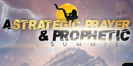 Strategic Prayer & Prophetic Summit tickets