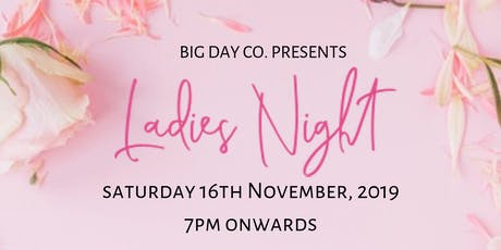 Ladies Night By Big Day Co. tickets