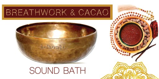 Breathwork & Cacao Sound Bath