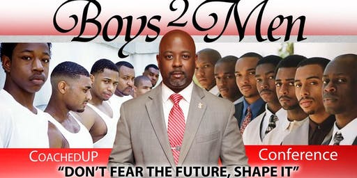 "COACHEDUP ""Boys 2 Men"" Conference"