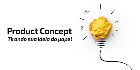 Product Conception - Getting your idea off paper entradas