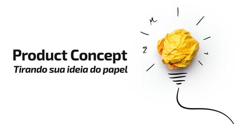 Product Conception - Getting your idea off paper