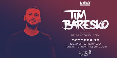 Nofaux Presents: Tim Baresko @ Elixir Orlando  tickets