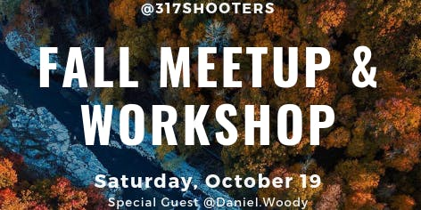 317 Shooters - Cataract Falls Meetup/Workshop