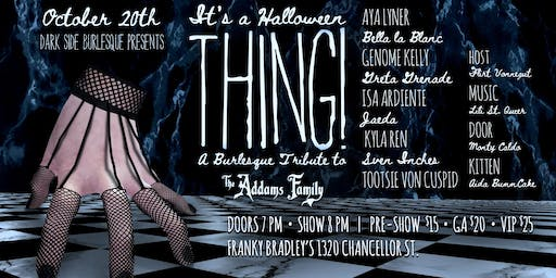 It's a Halloween Thing! A Burlesque Tribute to The Addams Family