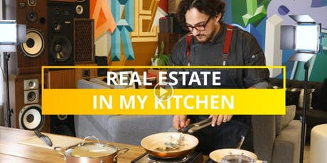 Real Estate in My Kitchen tickets