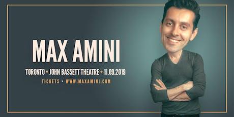 Max Amini Live in Toronto ***10:00PM SHOWTIME*** tickets