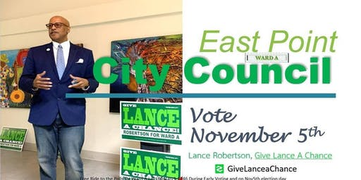 Frog Hollow, Sumner Park, Conley Hills,All  WARD A  Give Lance a Chance Meet and Greet @Big Nicks East Point for WARD A Residence