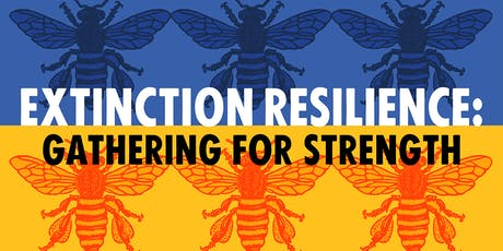 Extinction Resilience: Gathering for Strength tickets