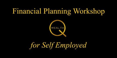 Financial Planning Workshop for Self Employed - 15th Oct 2019 tickets