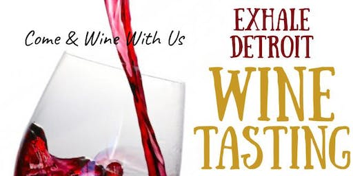 Exhale Detroit Wine Tasting