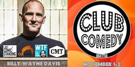 Billy Wayne Davis Friday 8:00PM 11/1 tickets