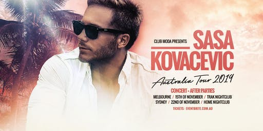Club Moda Presents Sasa Kovacevic Sydney Show