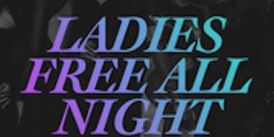 LADIES NIGHT OUT SATURDAYS (LADIES FREE ALL NIGHT W/ RSVP )