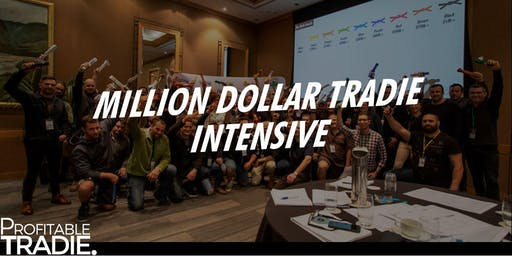 Million Dollar Tradie Intensive - Members Only