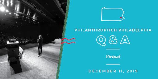 Philanthropitch Philadelphia 2020 Application Virtual Q&A