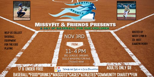 MissyFit & Friends Presents A DAY OF BASEBALL FOR OUR CHILDREN