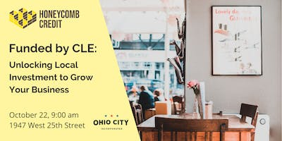 Honeycomb Credit & Ohio City Inc. Present: Funded by CLE