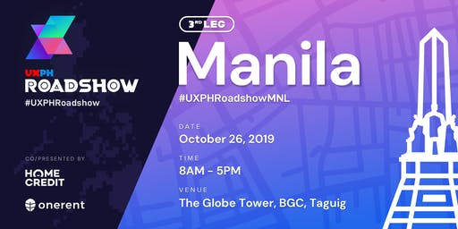 UXPH National Roadshow 2019: Manila