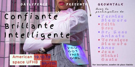 You Got This Girl! Assumez-vous Confiante Brillante Indépendante tickets