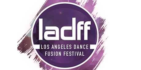 Los Angeles Dance Fusion Festival tickets
