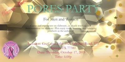 Pores Party
