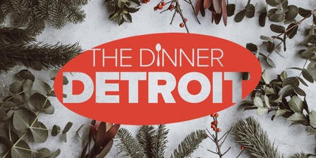 The Dinner Detroit: 3rd Annual Holiday Dinner & Ugly Sweater Party (FREE) tickets
