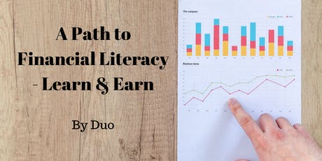 A Path to Financial Literacy - Learn & Earn (by Duo) tickets