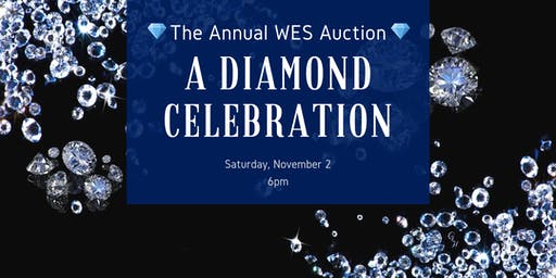 The Annual WES Auction: A Diamond Celebration