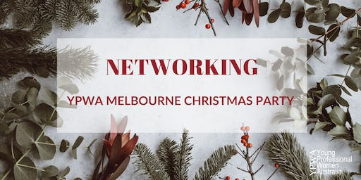 Young Professional Women Australia Melbourne Christmas Party - November 2019