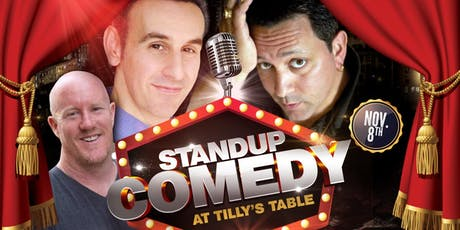 Stand Up Comedy Night at Tilly's Table! tickets