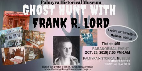 GHOST HUNT With FRANK R. LORD tickets