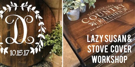 Lazy Susan & Stove Cover Workshop tickets