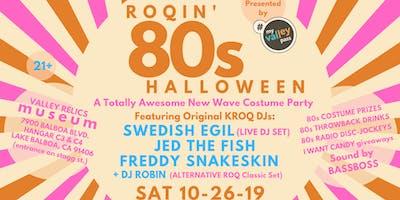 ROQIN' 80s HALLOWEEN