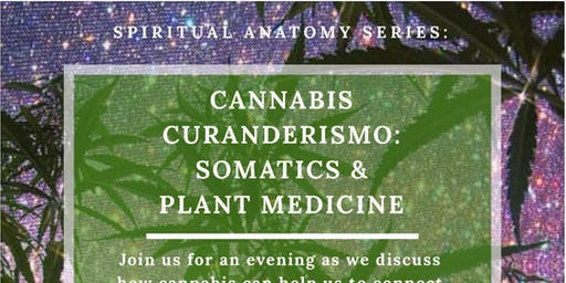 Curanderismo: Herbal Magic [Somatics]