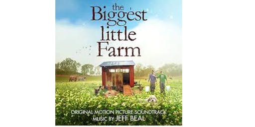 The biggest little farm - a wonderful story