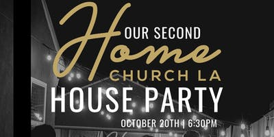 Home Church LA House Party!