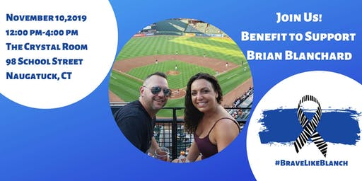 #BraveLikeBlanch Benefit for Brian Blanchard