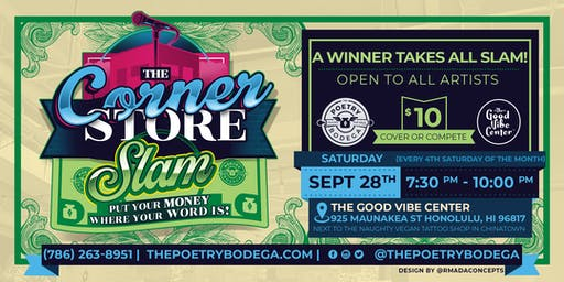 The Corner Store Slam + Open Mic