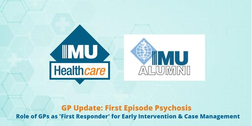 GP Update: First Episode Psychosis